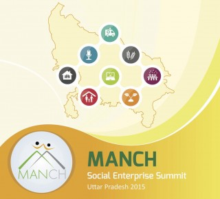 Manch 2015 Uttar Pradesh-The Social Enterprise Summit